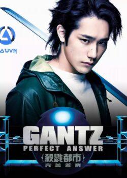 Gantz Live Action 2 - Sinh Tử Luân Hồi