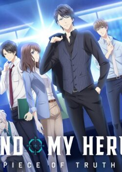 Stand My Heroes: Piece of Truth (Tập 12/12)